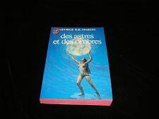 George R R Martin : Des astres et des ombres J'ai Lu 1983 TBE