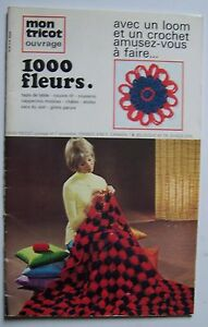 § catalogue ancien laine MON TRICOT OUVRAGE n° 7 loom crochet fleurs - 1972