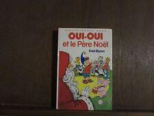 Enid Blyton: Oui-Oui et le Père Noël/  Bibliothèque Rose Hachette