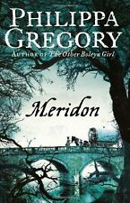 Meridon (The Wideacre Trilogy: Book 3),Philippa Gregory