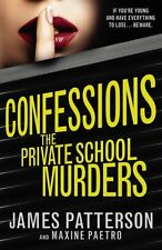 Confessions: The Private School Murders: (Confessions 2),James ,.9780099567387