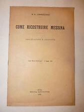 Sicilia Terremoto, ME Cannizzaro: Come ricostruire Messina 1909 Nuova Antologia