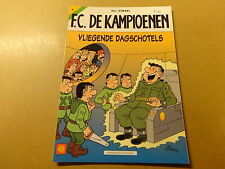 STRIP / F.C. DE KAMPIOENEN 4: VLIEGENDE DAGSCHOTELS   1ste druk