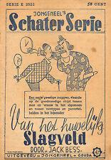 VAN HET HUWELIJKSSLAGVELD - JACK BESS/TOM MANDERS = DORUS (ca. 1950)