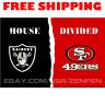 Oakland Raiders vs San Francisco 49ers House Divided Flag Banner 3x5 ft 2019 NEW