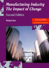 Landmark Geography - Manufacturing Industry: The Impact of Change, Raw, Michael,