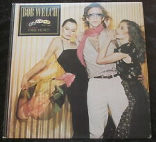 BOB WELCH Three Hearts LP
