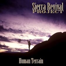 Sierra Revival Project - Human Terrain - brand new CD direct from the artist