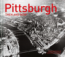 Pittsburgh History & Landma...-Pittsburgh Then And Now (US IMPORT) HBOOK NEW