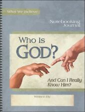 Apologia What We Believe Volume 1 - Who Is God? Notebooking Journal