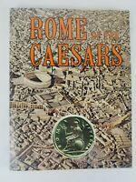 Rome of the Caesars ~ Leonardo B. Dal Maso ~ Bonechi Edizioni
