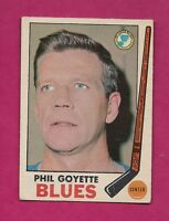 1969-70 OPC # 21 BLUES PHIL GOYETTE GOOD CARD  (INV#4541 )