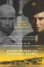 Tears in the Darkness: The Story of the Bataan Death March and Its Aftermath by