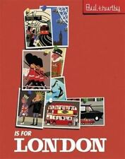 Thurlby, Paul, L is for London, Very Good Book
