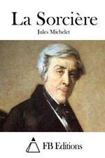 La Sorcière by Jules Michelet (2015, Paperback)