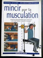 Mincir par la musculation, 2003 (0709)