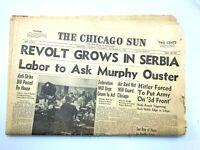 1941 Hitler, Yogoslavia, Revolt Grows in Serbia The Chicago Sun Newspaper 1941