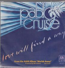 """7"""" Pablo Cruise Love Will Find A Way 70`s CBS A&M Records"""
