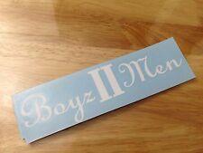 """Boyz II Men 8"""" sticker decal Car window laptop bumper 2 tablet - PICK COLOR"""