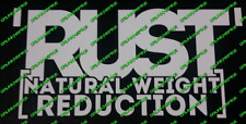 RUST NATURAL WEIGHT REDUCTION FUNNY CAR STICKER JDM DUB RAT DTM DECAL CHOPPED
