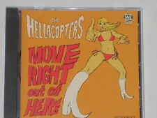THE HELLACOPTERS -Move Right Out Of Here- CD