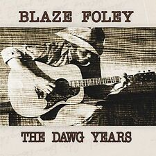 BLAZE FOLEY THE DAWG YEARS NEW VINYL RECORD