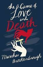 The Game of Love and Death, Brockenbrough, Martha, New Book