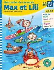 Max et Lili ; CE2-CM1 ; mon cahier de vacances