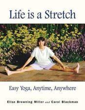 Life is a Stretch: Easy Yoga