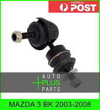 Fits MAZDA 3 BK 2003-2008 - Rear Stabiliser / Anti Roll /Sway Bar Link