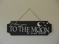 I love you to the moon and back, wall hanging sign plaque saying quote