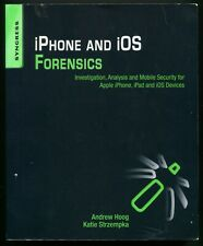 Apple iPhone and iOS Forensics Investigation, Analysis, Mobile Security by Hoog