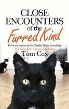 TOM COX __ CLOSE ENCOUNTERS OF THE FURRED KIND __ BRAND NEW __ FREEPOST UK