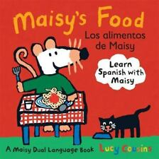 Maisy's Food Los Alimentos de Maisy: A Maisy Dual Language Book Spanish Edition