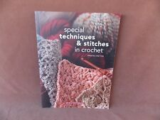 Special Techniques & Stiches in Crochet House of White Birches