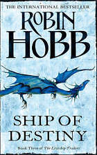 Ship of Destiny: Book Three of The Liveship Traders, By Robin Hobb,in Used but A