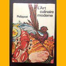 L'ART CULINAIRE MODERNE Henri-Paul Pellaprat 1975
