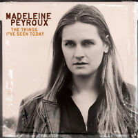 Madeleine Peyroux - The Things I've Seen Today [New and Sealed]
