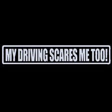 MY DRIVING SCARES ME TO Sticker Honda JDM Funny Drift Car Window Graphics Decal