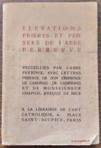 ELÉVATIONS PRIÈRES ET PENSÉES DE L'ABBÉ PERREYVE 1916 . Méditation Spiritualité