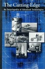 The Cutting Edge: An Encyclopedia of Advanced Technologies-ExLibrary