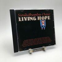 SINIKITHEMBA CHOIR LIVING HOPE Rare CD Album - Complete, VG Condition