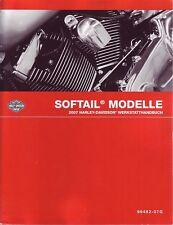Harley-Davidson Werkstatthandbuch Softail 2007 FXST FLST Buch deutsch 99482-07ga