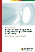 Ensaio sobre a cegueira e a experiência pós-moderna da verdade (Portuguese Editi