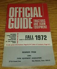 Fall 1972 Tractors and Farm Equipment Official Guide