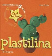 Plastilina (Manualidades En 5 Pasos) (Spanish Edition)-ExLibrary