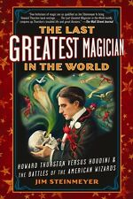 The Last Greatest Magician in the World: Howard Thurston Vs. Houdini - SC 2012