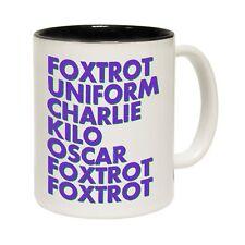 Foxtrot Uniform Charlie kilo Oscar Foxtrot Coffee Tea Mug funny birthday gift