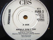 """PSYCHEDELIC FURS - ANGELS DON'T CRY  7"""" VINYL"""
