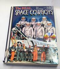 Wally Schirra Signed Book The Real Space Cowboys Mercury, Gemini & Apollo